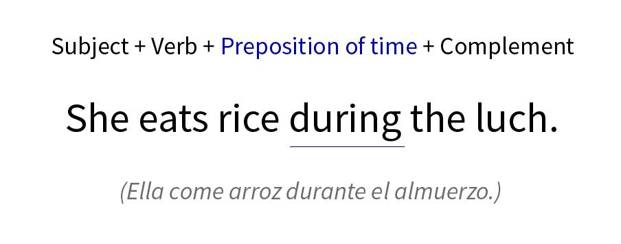 Ejemplo de preposición de tiempo en una oración.
