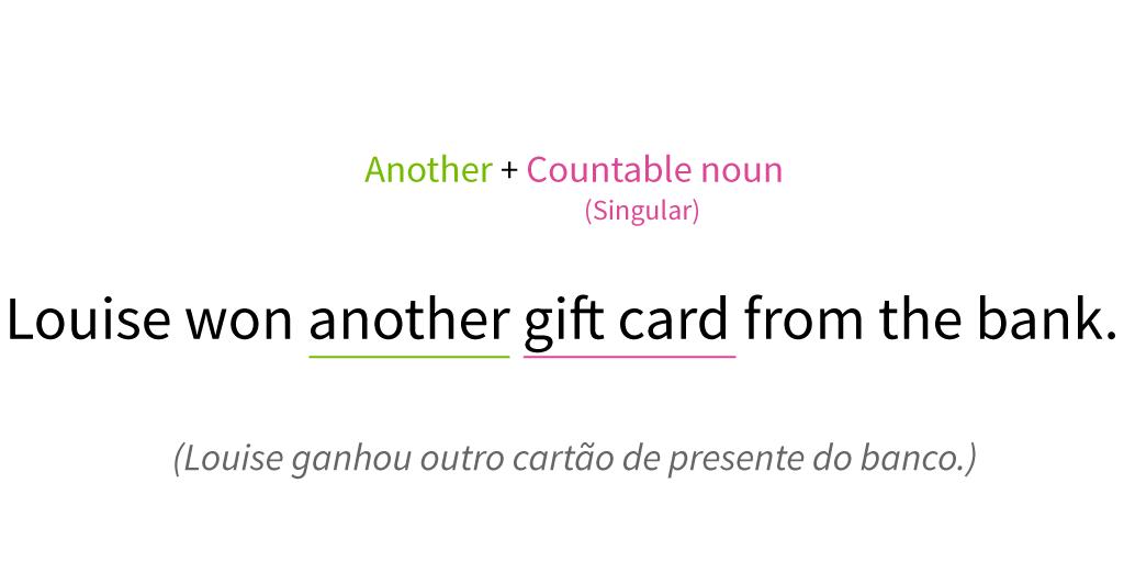 Conjugação de Another com um substantivo singular contável.