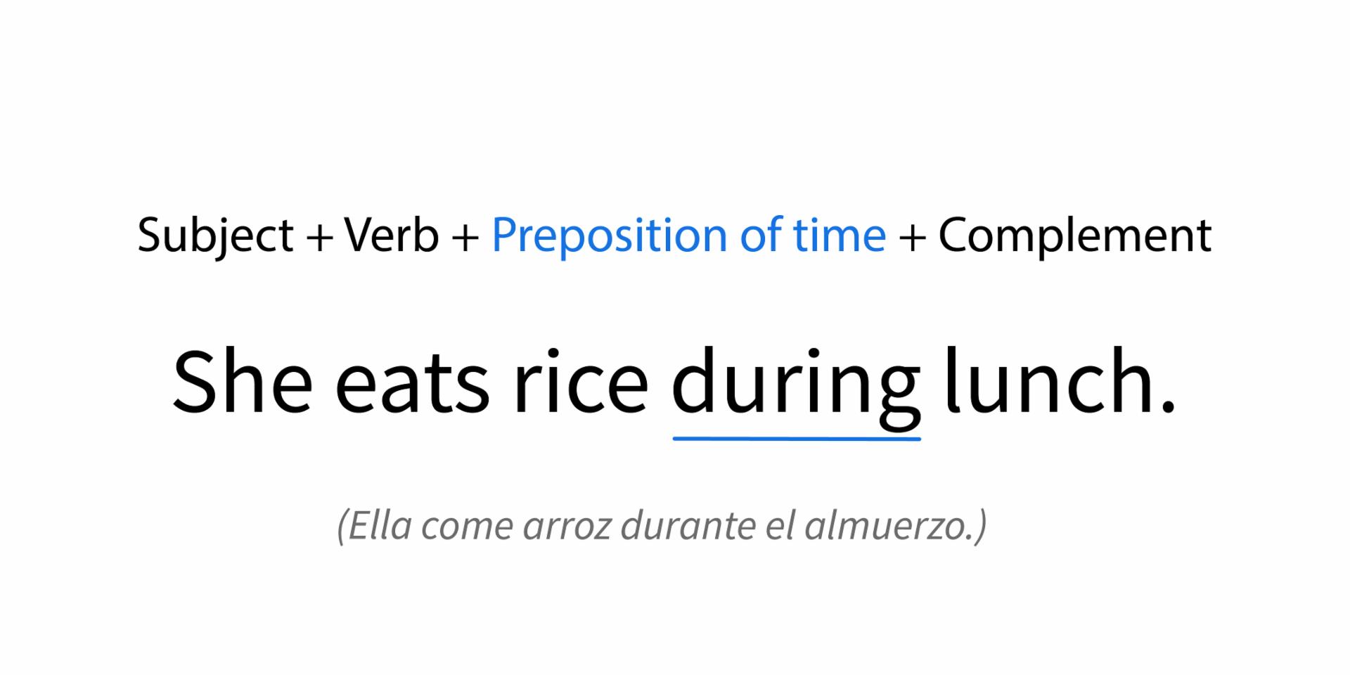 Ejemplo de una Preposición de tiempo en una oración.